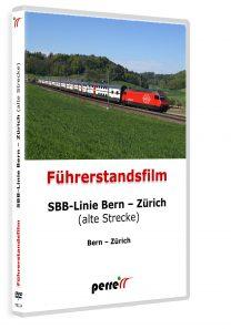 SBB Linie Bern – Zürich (alte Strecke); von Andreas Perren | DVD