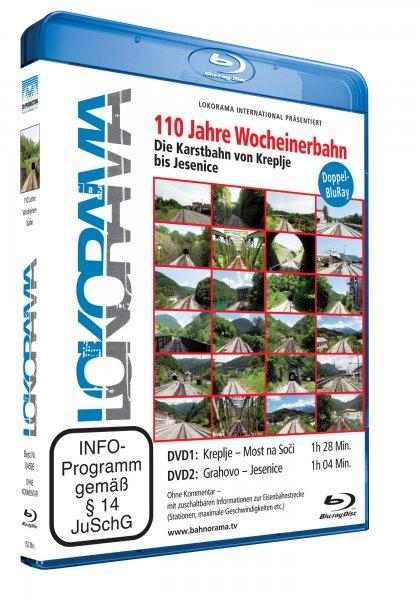 110 Jahre Wocheinerbahn – Die Karstbahn von Kreplje nach Jesenice   Blu-ray