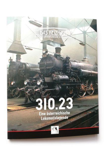 11012 Buch 310 420x600 - 310.23 - Eine österreichische Lokomotivlegende | BUCH
