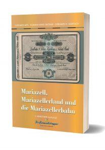 Mariazell, Mariazellerland und die Mariazellerbahn | Buch