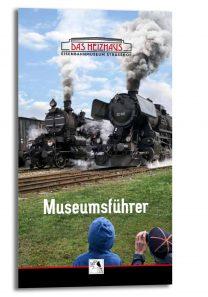 11015 Museumsführer Das Heizhaus Eisenbahnmuseum Strasshof 208x297 - Heizhaus Strasshof - Museumsführer | Buch