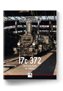 17c 372 – Die Grande Dame der Südbahn | Buch