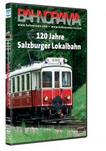 120 Jahre Salzburger Lokalbahn | DVD