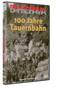 100 Jahre Tauernbahn | DVD