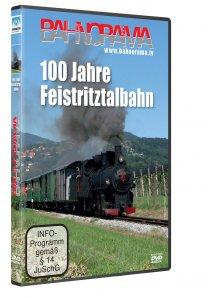 100 Jahre Feistritztalbahn | DVD