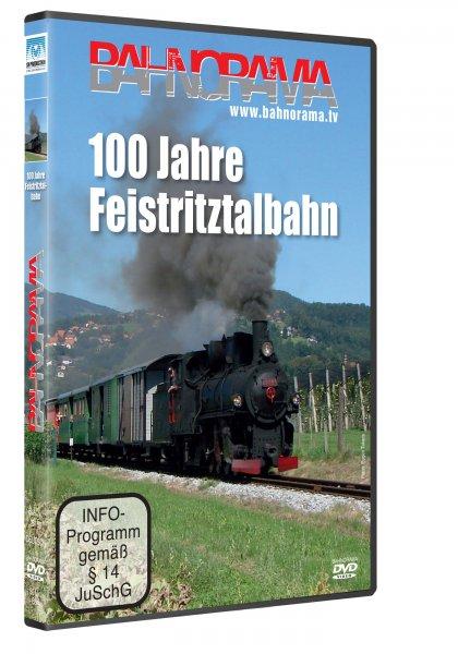 100 Jahre Feistritztalbahn   DVD