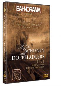 Auf den Schienen des Doppeladlers Teil 1 – Aufbruch ins Eisenbahnzeitalter | DVD