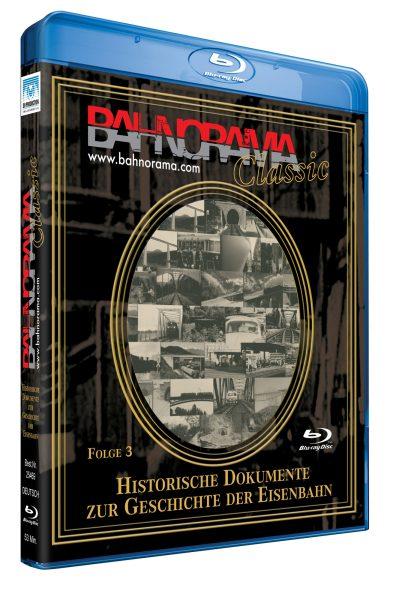 Historische Dokumente zur Geschichte der Eisenbahn Folge 3 | Blu-ray