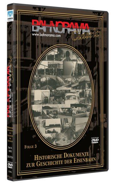 Historische Dokumente zur Geschichte der Eisenbahn Folge 3 | DVD