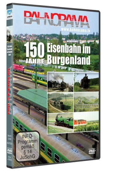 150 Jahre Eisenbahn im Burgenland | DVD