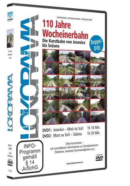110 Jahre Wocheinerbahn –  Die Karstbahn von Jesenice nach Sezana | DVD