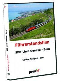 SBB Linie Genf – Bern; von Andreas Perren | DVD