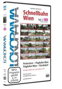 Schnellbahn Wien Teil 2 S7, Praterstern – Flughafen Wien – Floridsdorf | DVD