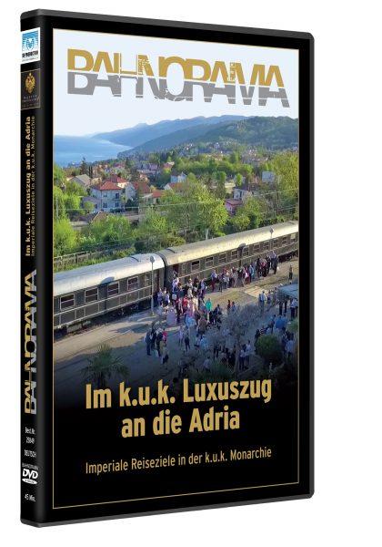k.u.k. Luxuszug DVD HGrot 420x600 - Im k.u.k. Luxuszug an die Adria | DVD